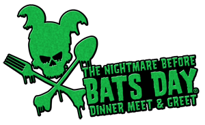 The Nightmare Before Bats Day Dinner Meet & Greet™ @ DoubleTree Suites by Hilton Hotel Anaheim Resort - Convention Center | Anaheim | California | United States
